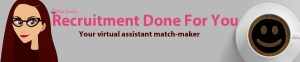 Recruitment Done For You - Virtual Assistant in the Philippines