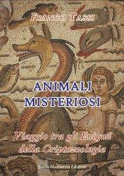 La copertina del libro Animali Misteriosi sulla criptozoologia, di Franco Tassi, Ecologia e Natura