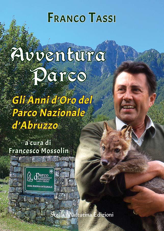 Avventura Parco di franco tassi e francesco mossolin parco nazionale d'abruzzo
