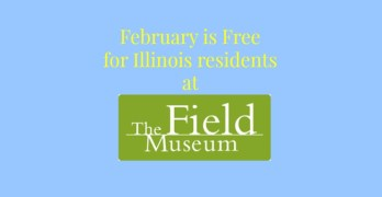 Field Museum Free Admission Days in February!