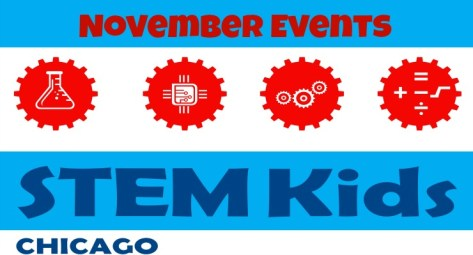 November STEM eventstivities in Chicago