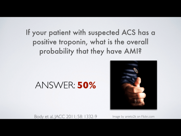 The positive predictive value of an elevated high sensitivity troponin on arrival in the ED