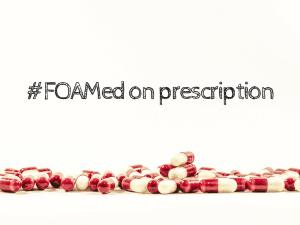 #FOAMed on prescription