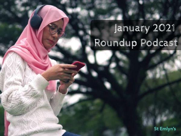 January 2021 Podcast