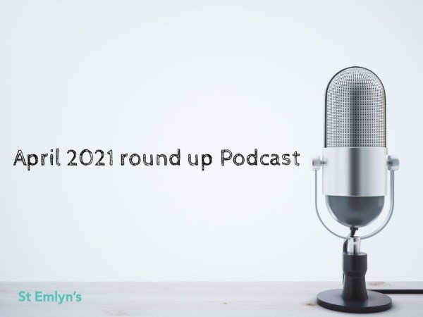 April 2021 podcast