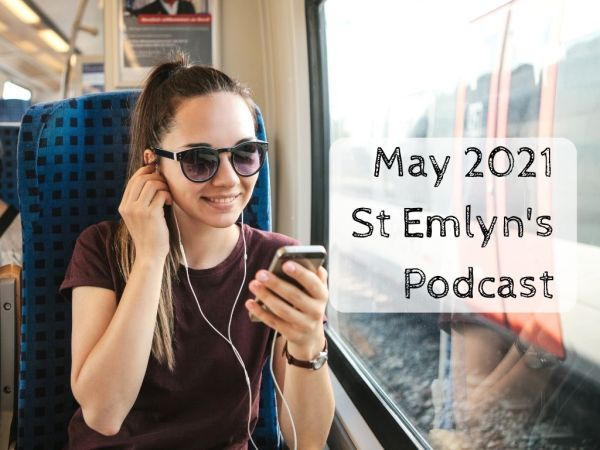 May 2021 podcast