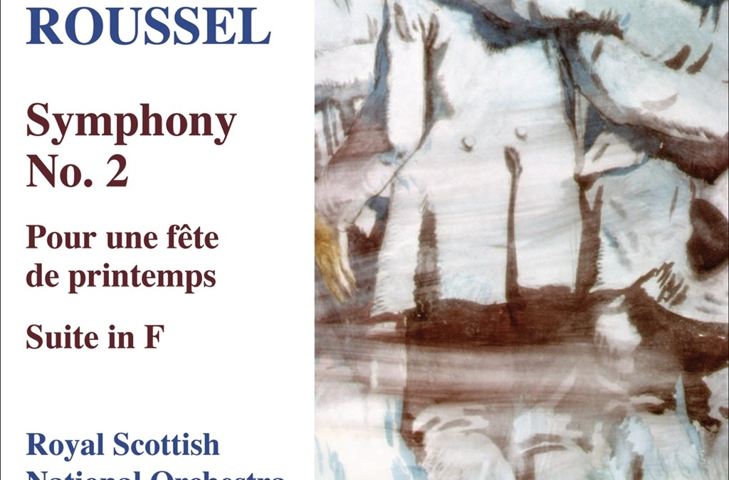 ROUSSEL: Symphony No.2 / Pour une fete de printemps / Suite in F
