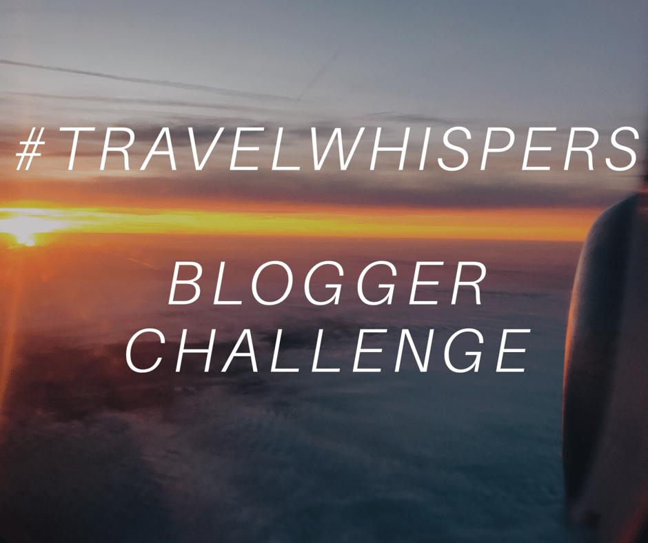 Travel Whispers blogger challenge