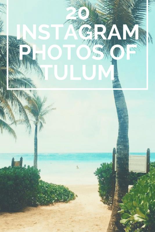 20 Instagram Photos of Tulum