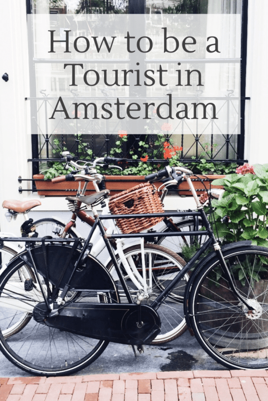 How to be a Tourist in Amsterdam