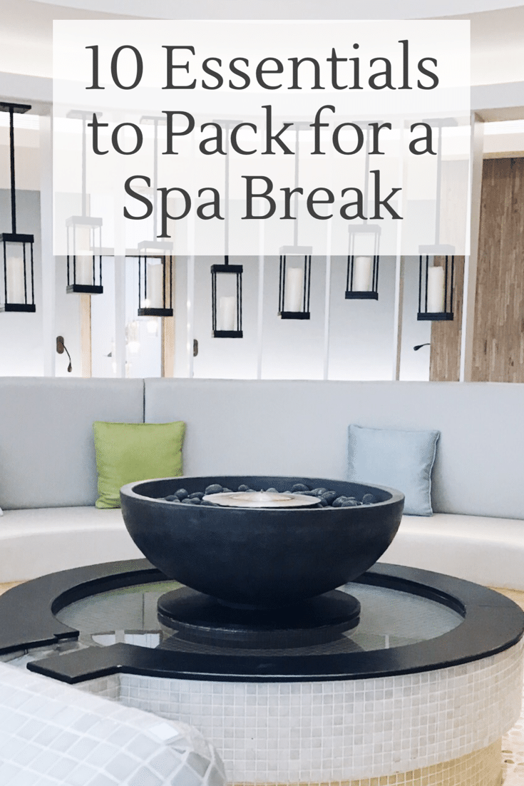 10 Essential Items to Pack for a Spa Break