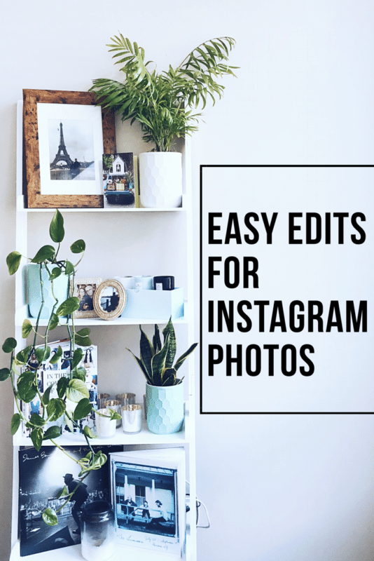 Easy Edits for Instagram Photos