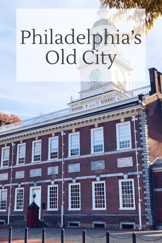 A Historical Tour through Philadelphia's Old City