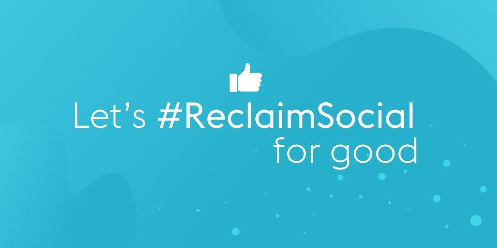#ReclaimSocial