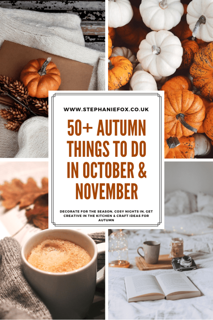 Autumn things to do In October and November