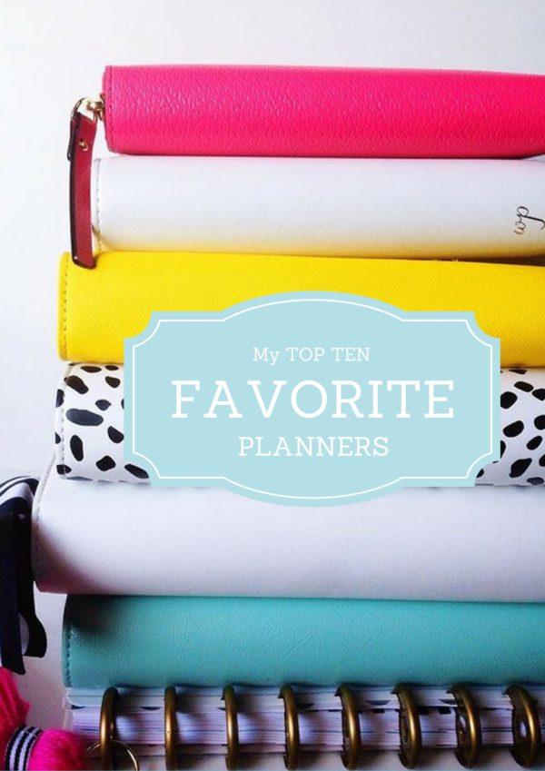 My Top 10 Favorite Planners | Stephanie Howell