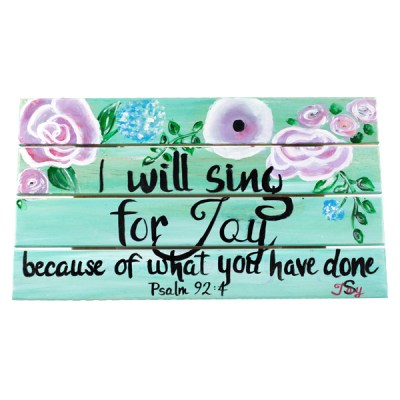 Recycled Wood Painting Psalm 92:4