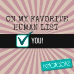 Relatable Favorite Human List