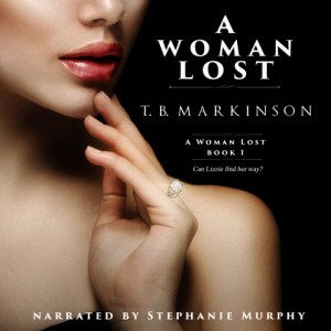 A Woman Lost by TB Markinson, read by Stephanie Murphy