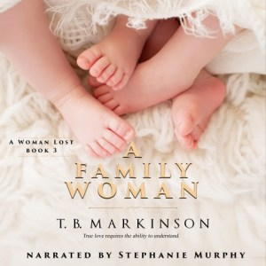 A Family Woman (A Woman Lost book 3) audiobook