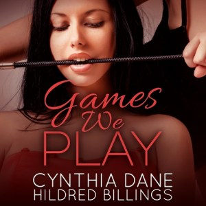 Audiobook - Games We Play by Cynthia Dane and Hildred Billings, Narrated by Stephanie Murphy