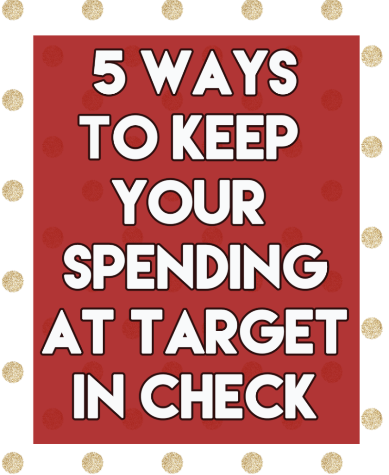 5 ways to keep your spending at Target in check // stephanieorefice.net