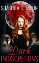 Dark Indiscretions