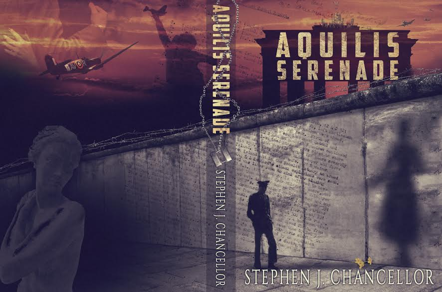 Aquilis Serenade - Stephen J. Chancellor - Romantic Novel by Berlin Wall