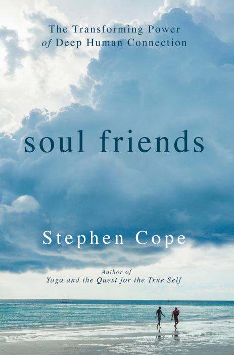 Soul Friends by Stephen Cope