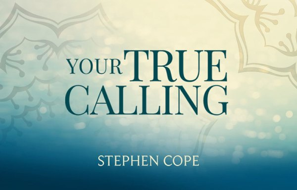 Your True Calling with Stephen Cope