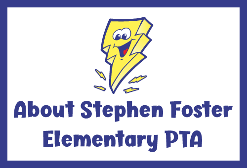 About Stephen Foster Elementary PTA
