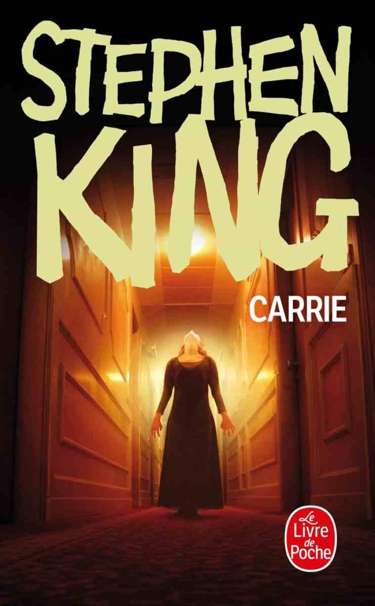 Carrie - Le premier livre de Stephen King