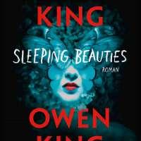 Sleeping beauties - Stephen et Owen King