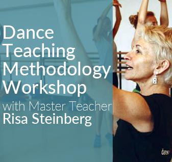 Dance Teaching Methodology Workshop with Master Teacher Risa Steinberg