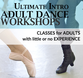Ultimate Intro Adult Dance Workshops