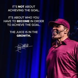 It's About You Have To Become In Order To Achieve Your Goal