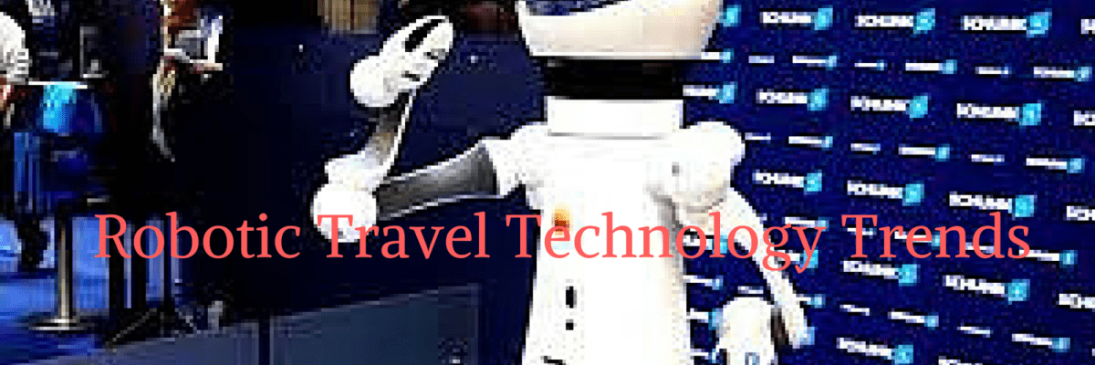 Robotic-Travel-Technology