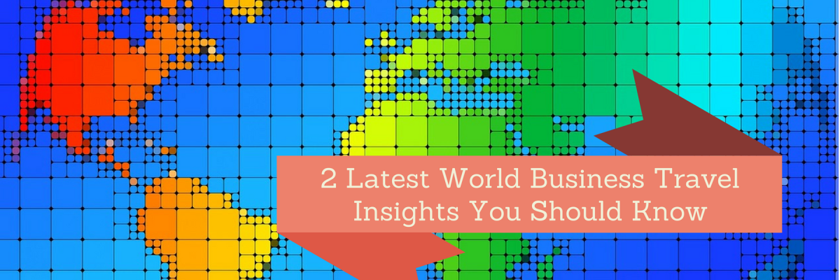 2-Latest-world-Business -Travel- In sights-You-should-Know