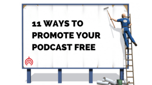 Promote Your Podcast Free
