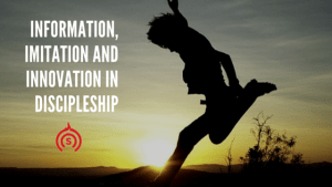Information, Imitation and Innovation in Discipleship