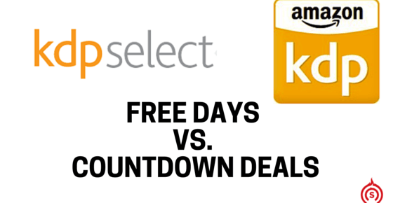 KDP Free Days vs. KDP Countdown Deals