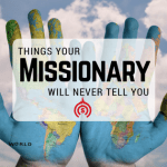 Things Your Missionary Will Never Tell You