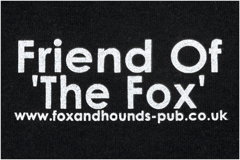 Friend of the Fox and Hounds Denmead Public House T-shirt text