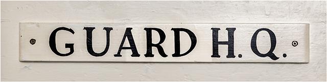 Fort Cumberland Guard Deadquarters Door Sign