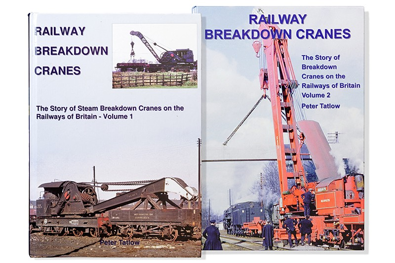Author Peter Tatlow Railway Breakdown Crane Books