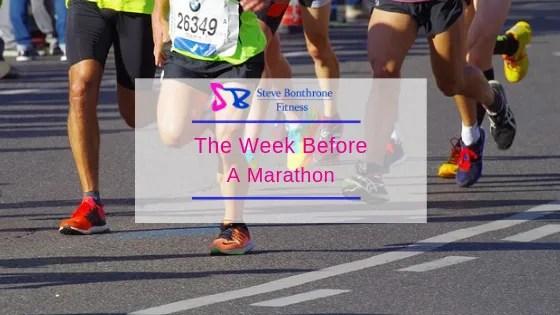 The Week Before A Marathon | Steve Bonthrone Fitness
