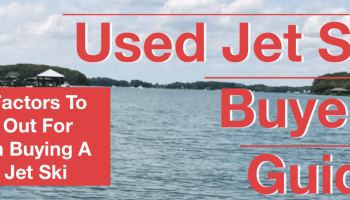 5 Factors to Consider Before Buying a Used Jet Ski