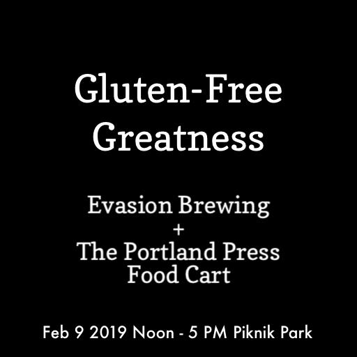 Gluten-Free Greatness! Evasion Brewing + The Portland Press Food Cart