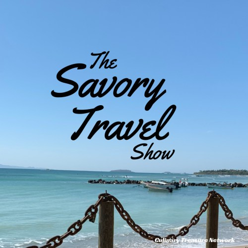 The Savory Travel Show Culinary Treasure Network Steven Shomler
