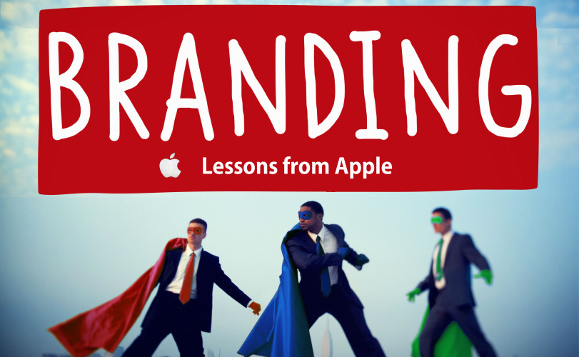 branding lessons from apple for small businesses